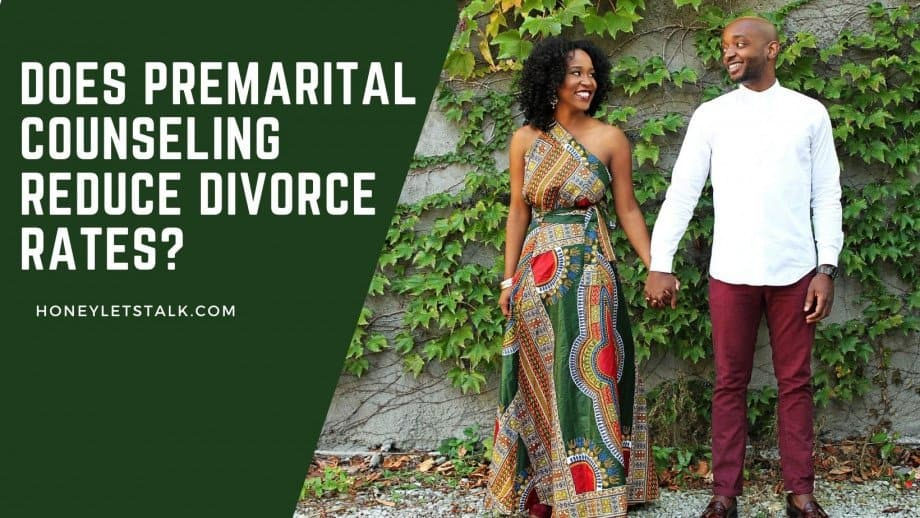 Does Premarital Counseling Reduce Divorce Rates?