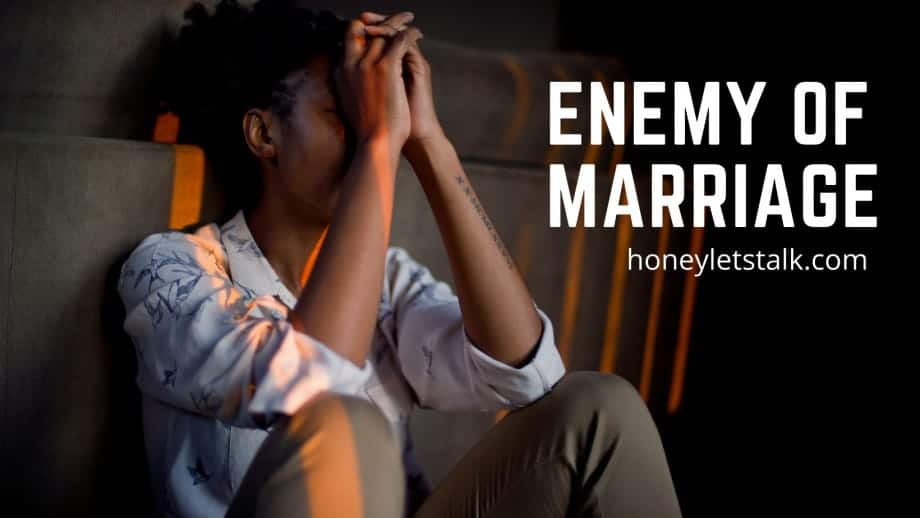 enemies of marriage