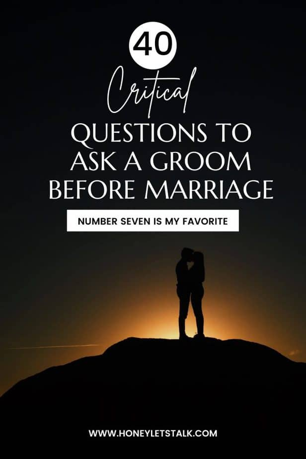 40 Critical Questions To Ask A Groom Before Marriage